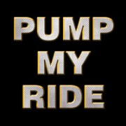 Pump My Ride